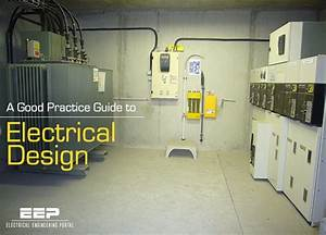 A Good Practice Guide To Electrical Design