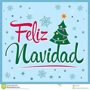 Noel En Espagnol : feliz navidad texte d 39 espagnol de joyeux no l illustration de vecteur image 47905276 ~ Preciouscoupons.com Idées de Décoration