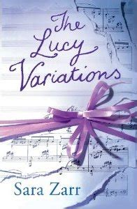 Review The Lucy Variations, Sara Zarr  Reading The End