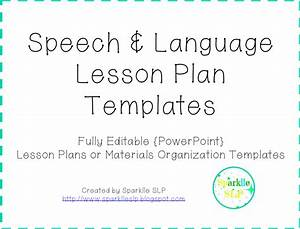 Planning lessons are you sparklle slp for Speech and language lesson plan template