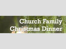 Churchwide Christmas Dinner Gospel Tabernacle