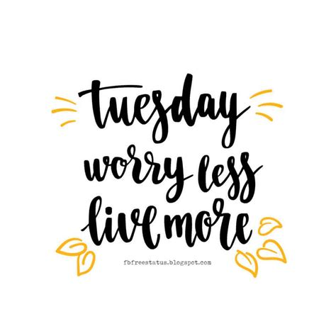 Tuesday Quotes Happy Tuesday Quotes With Images Pictures