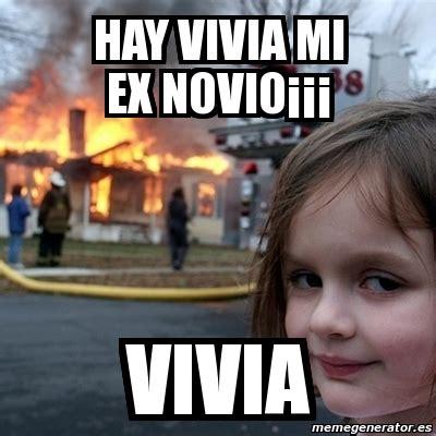 Memes De Ex - meme disaster girl hay vivia mi ex novio 161 161 161 vivia 586207