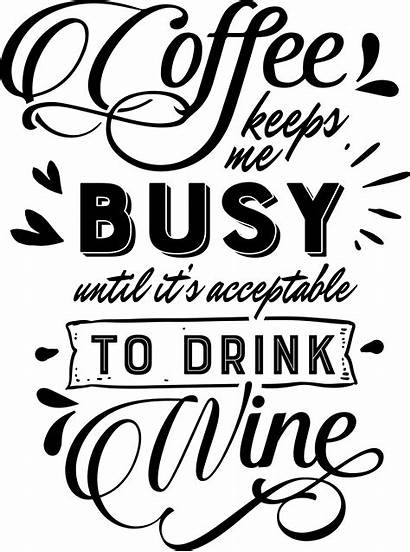 Coffee Svg Cricut Quotes Clipart Wine Cutting