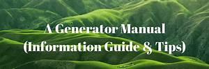 A Generator Manual  Information Guide  U0026 Tips