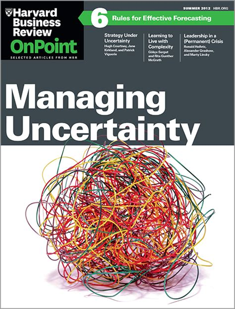 managing uncertainty hbr onpoint executive edition