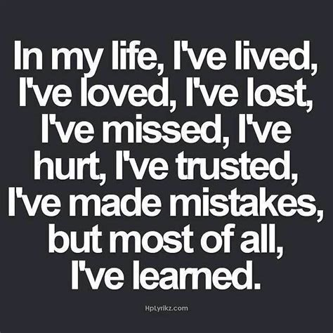 Ive Learned My Lesson Quotes Quotesgram