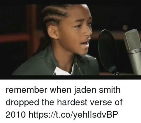 Jaden Smith Memes - remember when jaden smith dropped the hardest verse of 2010 httpstcoyehlisdvbp funny meme on
