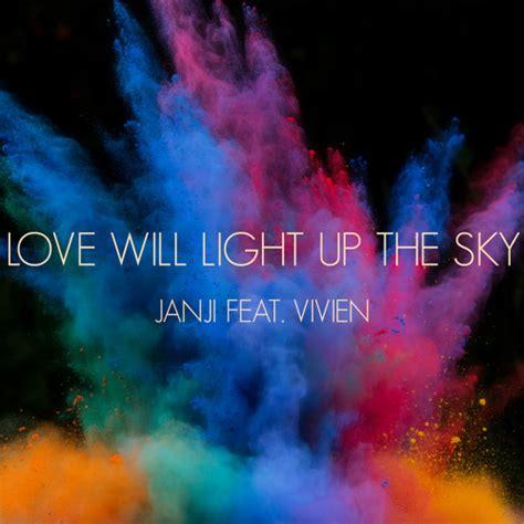 light up the sky janji feat vivien will light up the sky free