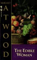 edible woman  margaret atwood reviews discussion