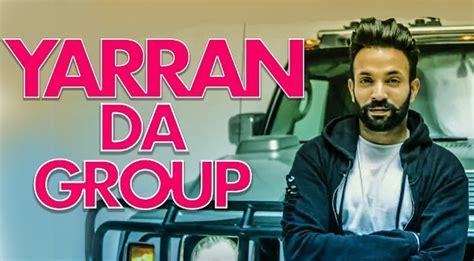 Yaaran Da Group Lyrics- Dilpreet Dhillon