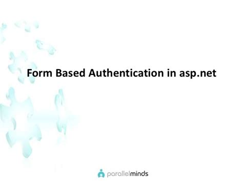 forms based authentication asp net formbased authentication in asp net