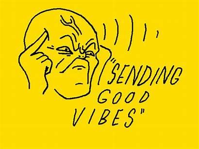 Vibes Vibe Sending Gifs Giphy Cavan Positive