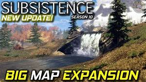 New Big Map Expansion | Subsistence Gameplay | S10EP1 ...