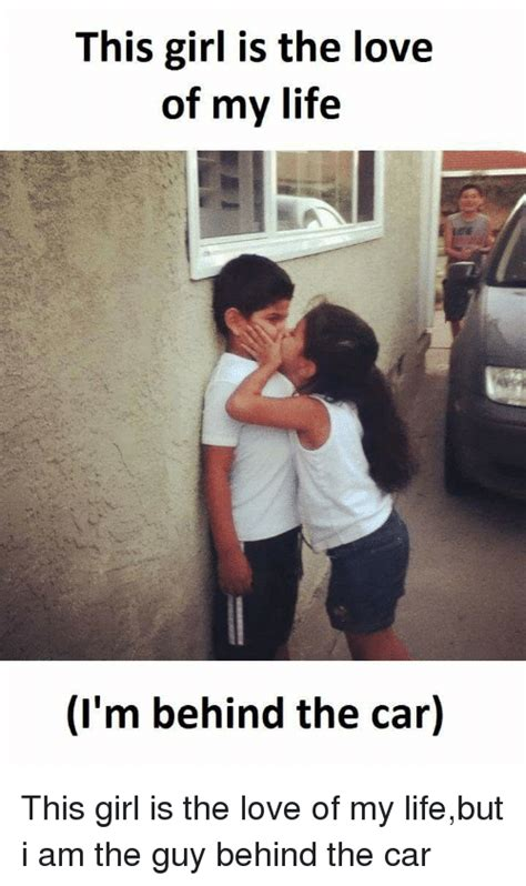 Love Of My Life Meme - love of my life meme 28 images love of my life meme 28 images funny my love life remenber