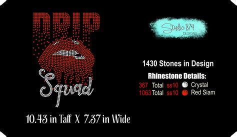birthday drip squad rhinestone template dripping lips