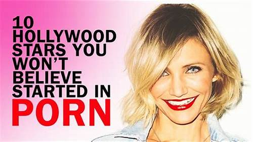 Most Recent Lovely Movies You Were Looking For #10 #Hollywood #Stars #You #Won'T #Believe #Started #In #Porn