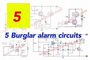 Top 5 Burglar Alarm Circuit