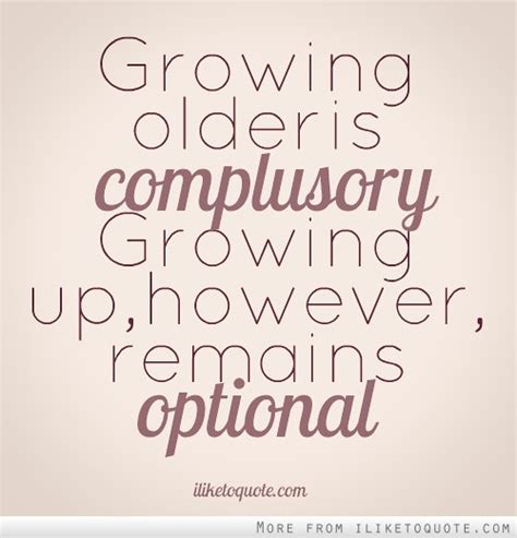 Grow Up Quotes Quotes And Sayings About Growing Up Quotesgram
