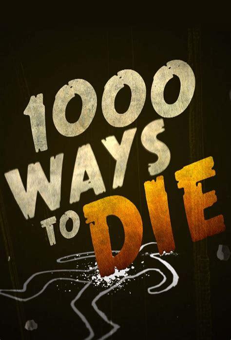 1000 Ways To Die Tub - 1000 ways to die series info
