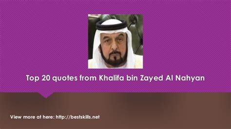 khalifa bin zayed al nahyan quotes quotesgram
