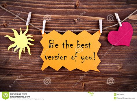 Orange Lable Saying Be The Best Version Of You Stock Photo