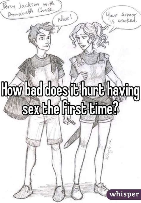 How Bad Does It Hurt Having Sex The First Time