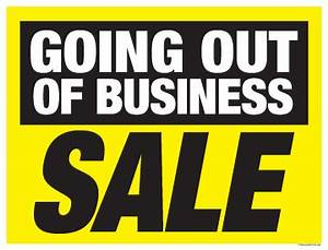 Sale Sign Poster 333939 X 253939 Going Out Of Business Sale