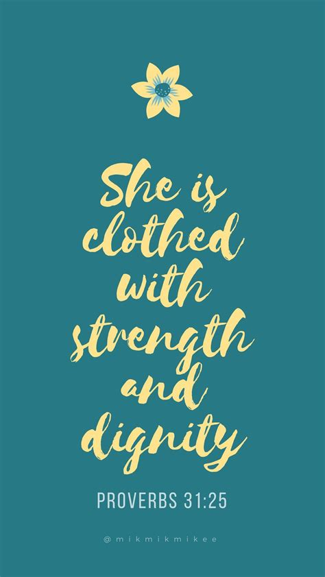 Calligraphy Home Screen Bible Verse Wallpaper by She Is Clothed With Strength And Dignity Proverbs 31 25