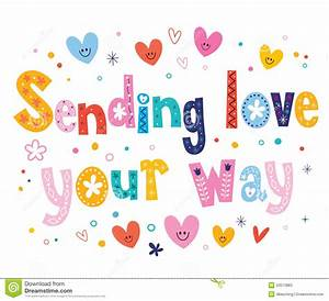 Sending love your way stock vector. Illustration of life ...
