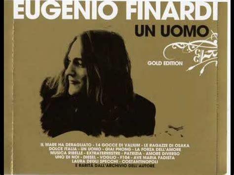 Testo Un Uomo Finardi by Eugenio Finardi Feat Carla Denule Diverso