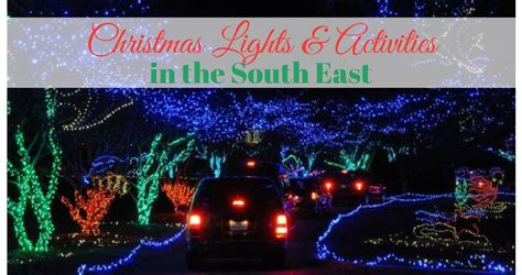 top christmas lights activities around the south east