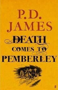 death   pemberley  pd james reviews