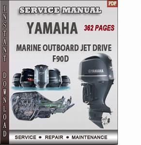 Yamaha Marine Outboard Jet Drive F90d Factory Service