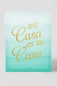 Mi Casa Is Su Casa : mi casa es su casa wall decor francesca 39 s ~ Eleganceandgraceweddings.com Haus und Dekorationen