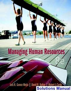 Managing Human Resources 8th Edition Gomez
