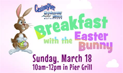 Breakfast With The Easter Bunny At Casino Pier Seaside