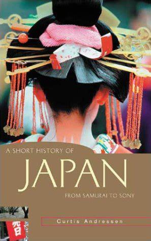 short history  japan  samurai  sony  curtis andressen