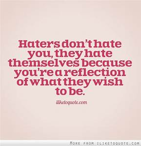 Rhyming Quotes About Haters. QuotesGram