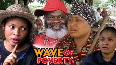 WAVE OF POVERTY SEASON 1 - New Movie 2020 Latest Nigerian ...