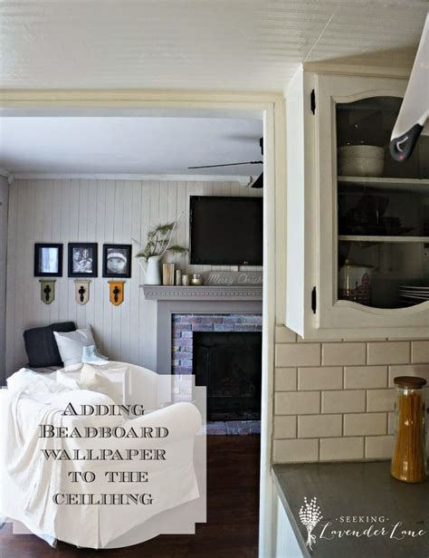 Adding Beadboard Wallpaper To Ceiling  Seeking Lavender