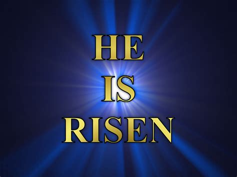 He Is Risen Images He Is Risen Easter Background Www Imgkid The Image