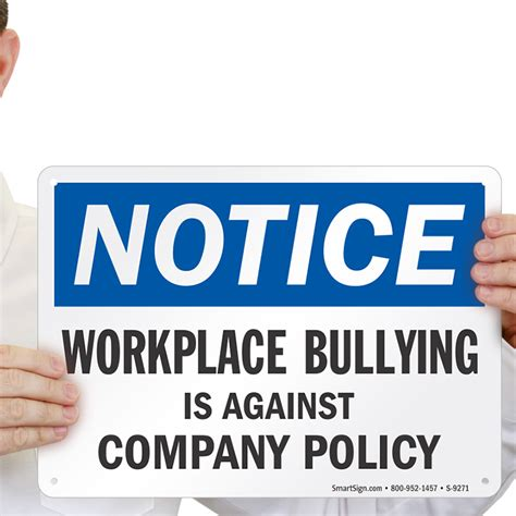 Free Workplace Sign Workplace Policy Sign Sku Workplace Bullying Is Against Our Company S Policy Sign