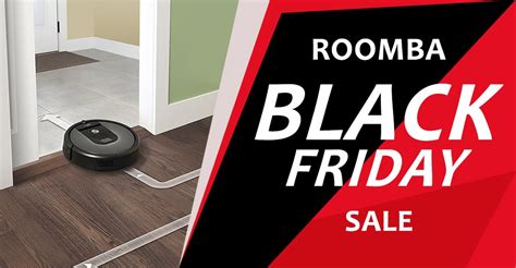 black friday deals on floor ls roomba black friday 2017 sale deals and coupons