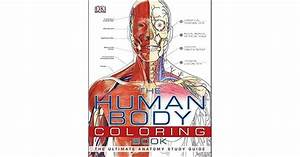 The Human Body Coloring Book  The Ultimate Anatomy Study