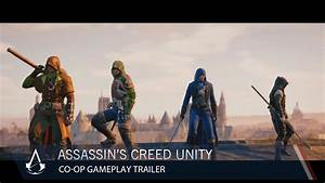 Assassin's Creed Unity: Co-Op Gameplay Trailer   Ubisoft ...