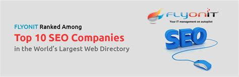 top seo companies flyonit ranked among top 10 seo companies in the world s