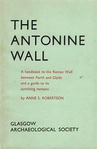 Handbook To The Antonine Wall