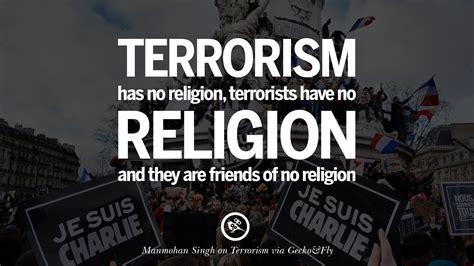 21 inspiring quotes against terrorist and religious terrorism