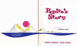 The Art of Children's Picture Books: Pepito's Story ...